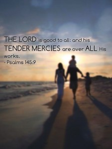 The Tender Mercies of the Lord