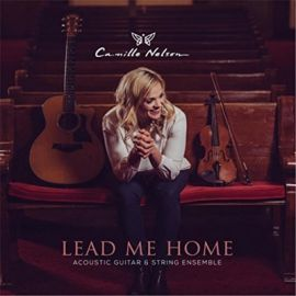 Camille Nelson – Lead Me Home